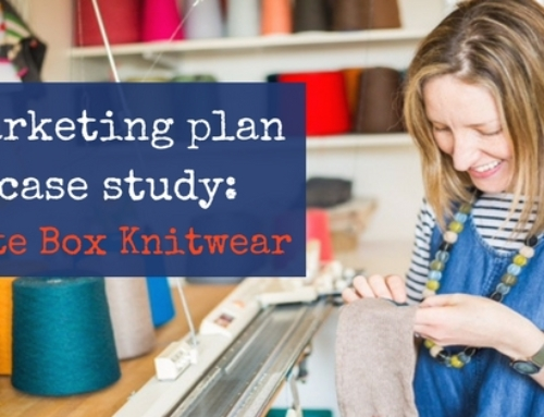 Marketing plan case study: Kate Box Knitwear