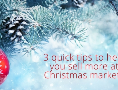 3 quick tips to help you sell more at Christmas markets