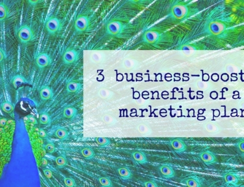 3 business-boosting benefits of a marketing plan