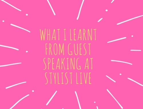 What I learnt from guest speaking at Stylist Live
