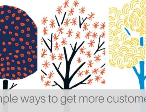 3 simple ways to get more customers